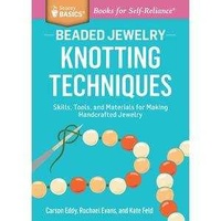 Beaded Jewelry Knotting Techniques Book